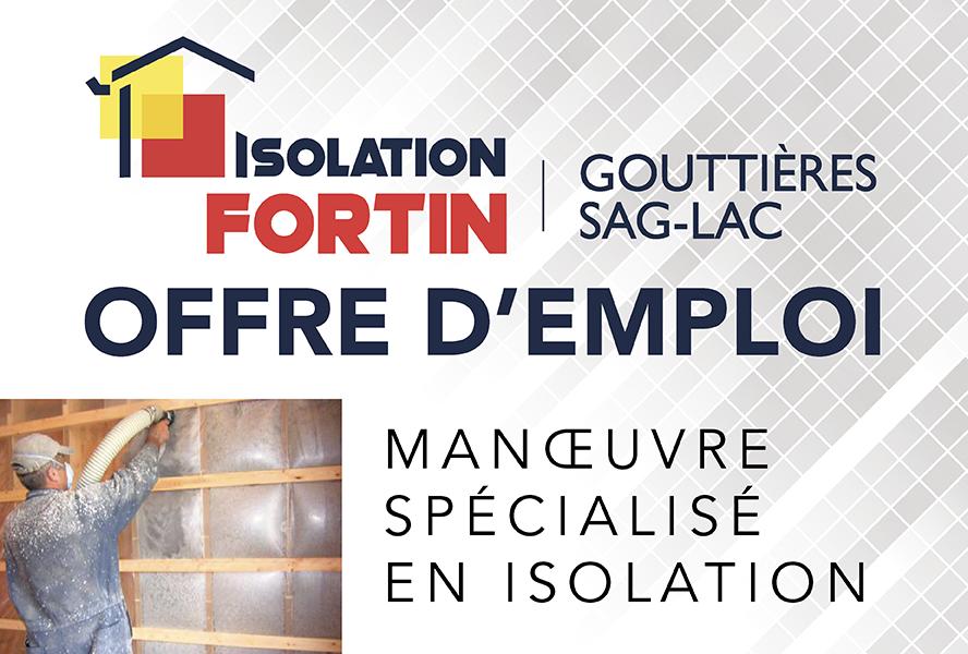 Isolation Fortin est à la recherche d'un(e) MANOEUVRE EN ISOLATION