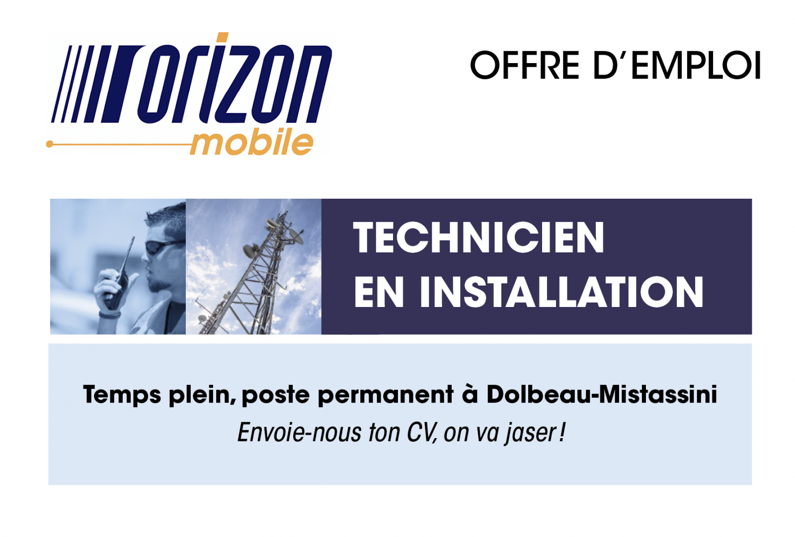 Orizon Mobile est à la recherche d'un/une technicien(ne) en installation