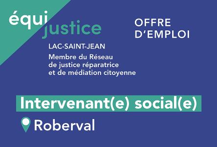 Équijustice Lac-Saint-Jean est à la recherche d'un(e) intervenant(e) social(e)