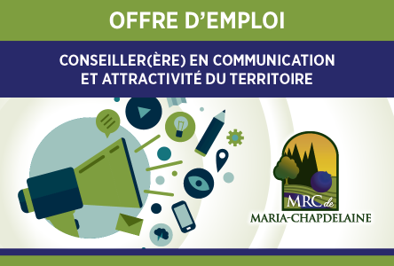 La MRC Maria-Chapdelaine est à la recherche d'un(e) conseiller(ère) en communication et attractivité du territoire